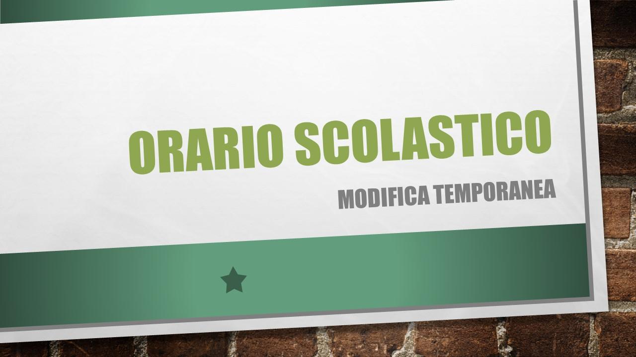MODIFICA ORARIO SCOLASTICO